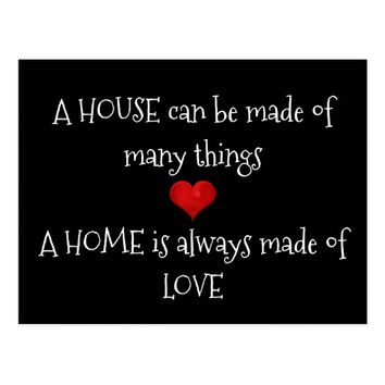 Home is always made of Love Quote Typography Heart Postcard