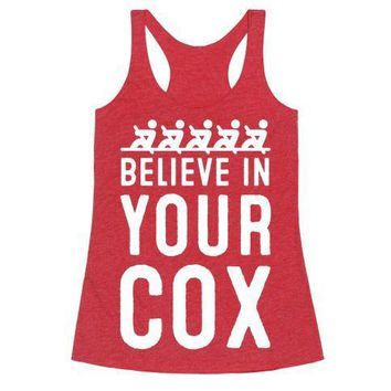 Believe In Your Cox Racerback Tank