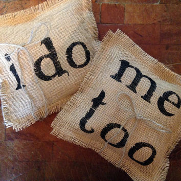 Burlap Ring Bearer Pillow, Ring Bearer Pillow, I Do Me Too Ring Pillow, Wedding Ring Pillow, Burlap Ring Pillow, Wedding Decor, Rustic Decor