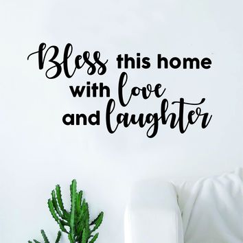 Bless this Home with Love and Laughter Quote Decal Sticker Wall Vinyl Art Home Room Decor Beautiful Family