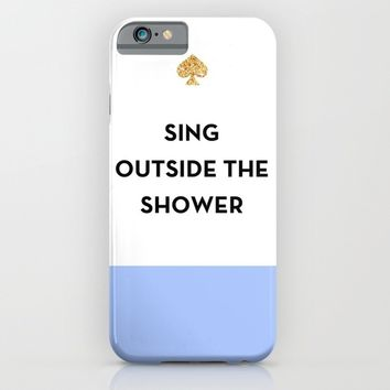 Sing Outside the Shower - Kate Spade Inspired iPhone & iPod Case by Rachel Additon