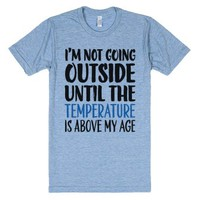 Not Going Outside-Unisex Athletic Blue T-Shirt