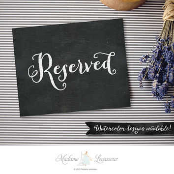 Printable Reserved sign wedding signs chalkboard wedding sign wedding signage wedding DIY design wedding invite DIY wedding reception decor