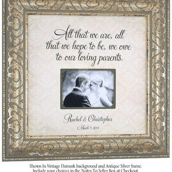 Personalized Photo Frame, Mr Mrs, Parent Wedding Frame, All That We Are, Father of the Bride, PARENTS, 16 X 16