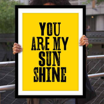"Gift Ideas for Her Motivational Poster ""You Are My Sunshine"" New Years Resolution Holiday Gift Christmas Gift Art Print"