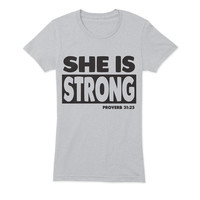 She Is Strong Ladies T-Shirt - beautiful quote shirts, workout clothing, motivational tshirts, inspirational tops, faith tee