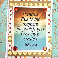 "Perhaps This Is The Moment Note Card, Esther 4:14, Religious, Encouragement, Believe, Love, Friend, Sky, Clouds, God, Sun, Dots - 4"" x 5.5"""