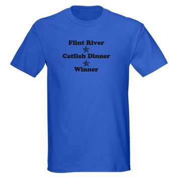 Flint River, Catfish Dinner, Winner T-Shirt