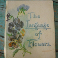 Vintage Book  ~~  The Language of Flowers ~~ Romantic names and meanings