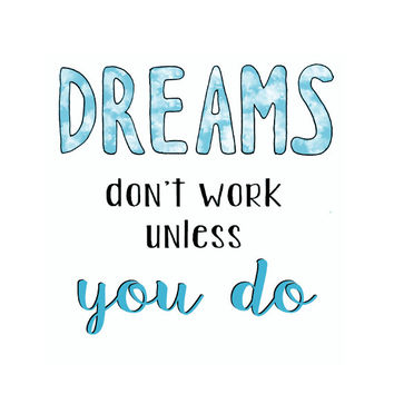 Inspirational Quote Wall Art for Office Art Print Office Decor - Dreams Dont Work Unless You Do Blue Wall Art Typography Print Motivational