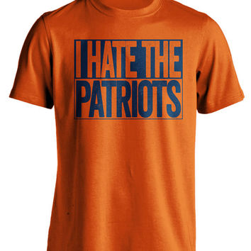 I Hate The Patriots - Denver Broncos T-Shirt - Show Your Team Spirit (S-3XL) Box Design - Haters Gonna Hate - Mens and Womens NFL Apparel