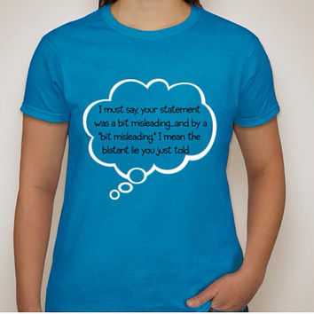 Blatant Lie Women Gildan Ultra Cotton Ladies T-shirt available in Sapphire, Pink & Grey and multiple generous fit sizes.