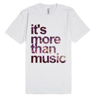 """It's More Than Music"" T-Shirt-Unisex White T-Shirt"