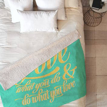 Allyson Johnson Do What You Love Fleece Throw Blanket