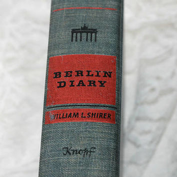 "Vintage 40's Book ""Berlin Diary"" William Shirer 1941 