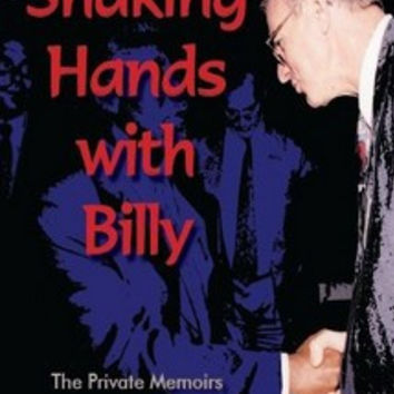 Shaking Hands with Billy - Anthony Turton