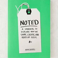 Noted: A Journal To Explore How We Shape, Create, And Develop Ideas By Adam Turnbill