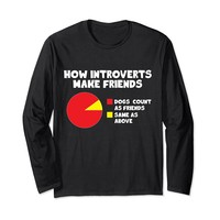 How Introverts Make Friends Funny Dog Long Sleeve T-Shirt