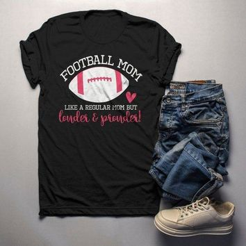 Men's Funny Football Mom T Shirt Like Normal Mom Louder Prouder Shirts Game Day TShirts