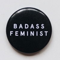 Badass Feminist Button - 1""