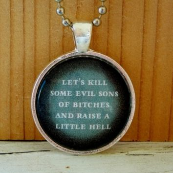Supernatural Raise A Little Hell Necklace. 18 Inch Chain. from Evangelina's Closet