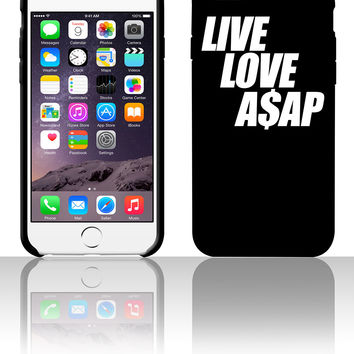 Live Love A$AP 5 5s 6 6plus phone cases