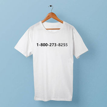 1-800-273-8255 shirt - tshirt -  Suicide prevention hotline shirt