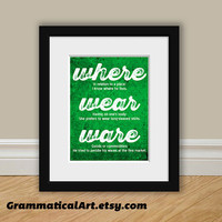 Grammar Print Where Wear Ware Difference - Perfect English Print Geekery Gift - Teacher Gift / Gifts for Teachers Red