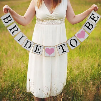 Bridal Shower Decorations, Bachelorette Party, Bride to Be Banner, Rustic Bridal Shower, Wedding Signs = 1930310980