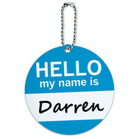 Darren Hello My Name Is Round ID Card Luggage Tag