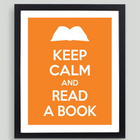 8x10 Keep Calm and Read a Book Art Print - Customized in Any Color Personalized Typography Gift