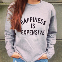 Gray Happiness Is Expensive Print Long Sleeve Sweatshirt