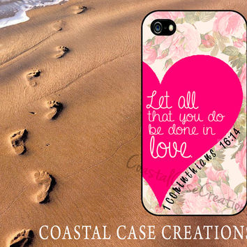 Pink Heart Floral Bible 1 Corinthians 16:14 Quote Apple iPhone 4 4G 4S 5G Hard Plastic or Rubber Cell Phone Case Cover Original Design