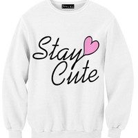 Stay Cute Sweatshirt | Yotta Kilo