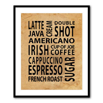 Kitchen Wall Art - Coffee - 8 x 10 (or larger) print - Coffee Typography Wall Art Housewarming Gift Chalkboard vintage or distrressed look
