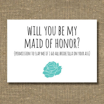 Funny Will You Be My Maid of Honor / Ask Maid of Honor, Ask Bridesmaid Card / Funny Maid of Honor, Funny Bridesmaid Invitations