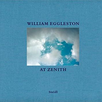 William Eggleston: At Zenith Hardcover – March 15, 2014