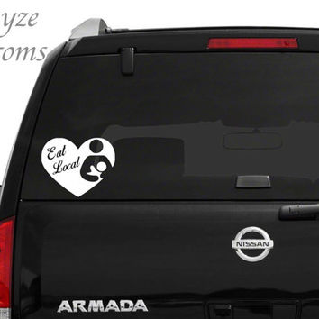 Eat Local Heart  Computer/Car vinyl decal / Put Vinyl Color in Note To Seller