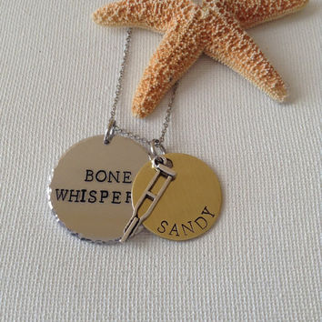 Bone whisperer necklace, orthopedics, orthopedics tech, ortho tech, ortho assistant, crutches necklace, handstamped