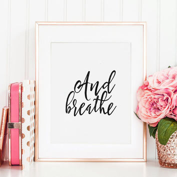 BREATHE SIGN, Inhale Exhale, Workout, Fitness, Meditation,Relax Sign,Quote Prints,Motivational Print,Black And White,Typography Poster