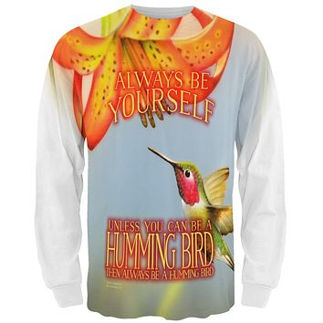 Always Be Yourself Unless Humming Bird All Over Mens Long Sleeve T Shirt