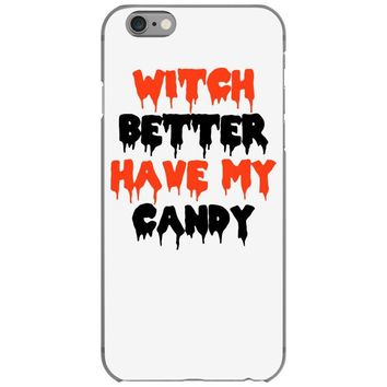 witch better have my candy iPhone 6/6s Case