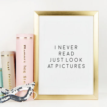 I never read I just look at pictures Andy Warhol Andy Warhol Quotes Printable Art Black And White Typography Art Inspirational Poster