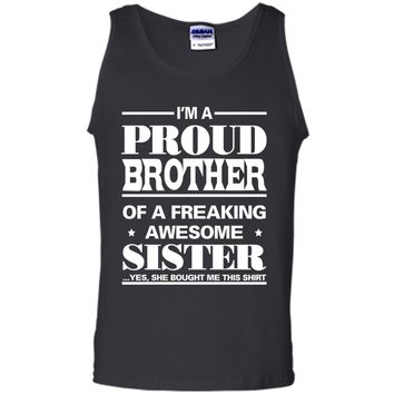 I'm A Proud Brother of a Freaking Awesome Sister T-Shirts shirt
