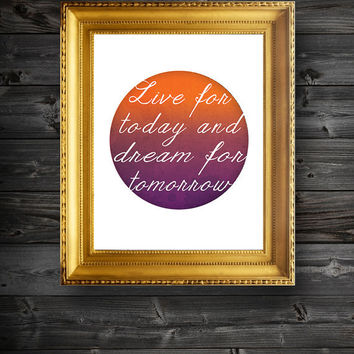 Live For Today Typography Digital Illustration Print Poster