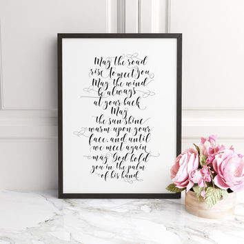 Quote Print, Irish BIBLE VERSE IRISH, Blessing Printable decor, wall art decor, may the road,typography calligraphy,wedding print,Home Decor