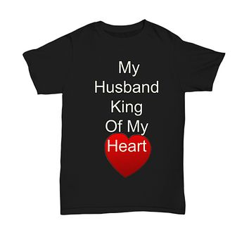 My Husband King Of My Heart Black T-Shirt Birthday Valentine's Day Anniversary Cotton Gift