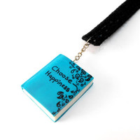 Choose Happiness Bookmark - Handmade and Hand-painted Miniature Book - Polymer Clay Mini-- Book - Turquoise Book with Black Flowers - Selsal