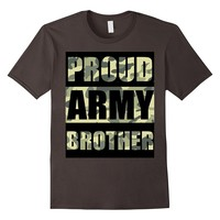Army Brother Shirt Proud Army Family