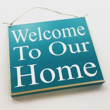 8x8 Welcome To Our Home Wood Sign